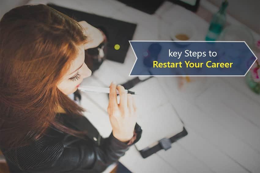 Restart A Career After a Long Career Break