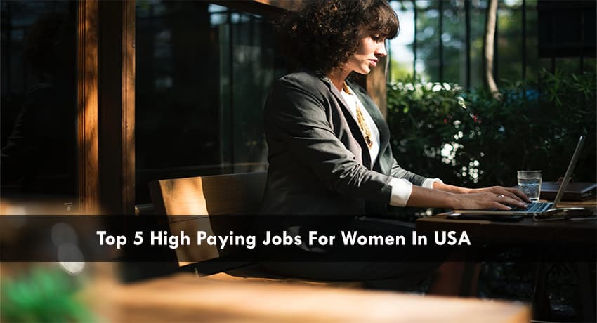 High paying job categories for women in USA