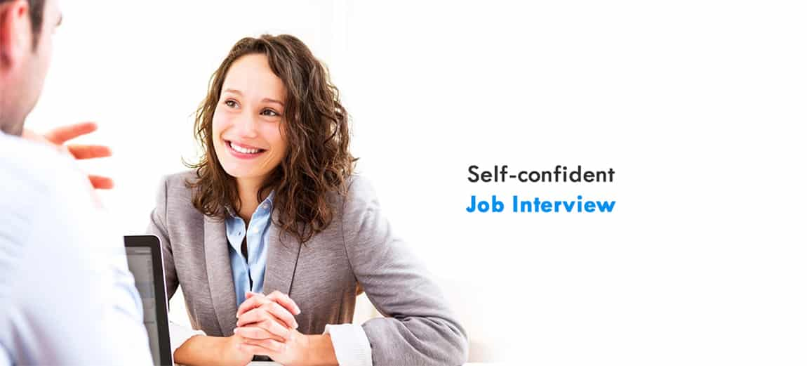 Get Self-confidence for Job Interviews Now